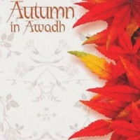 Book Review : That Autumn In Awadh  By Rachna Singh